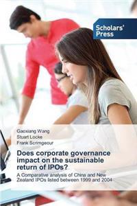 Does Corporate Governance Impact on the Sustainable Return of IPOs?