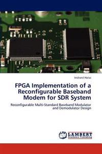FPGA Implementation of a Reconfigurable Baseband Modem for Sdr System