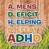 A.Mens D.Eficit H.Elping D.Efeat