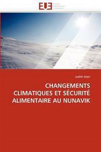 Changements Cllmatiques Et S�curit� Alimentaire Au Nunavik