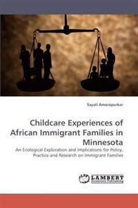 Childcare Experiences of African Immigrant Families in Minnesota