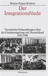 Der Integrationsfriede