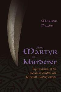 From Martyr to Murderer