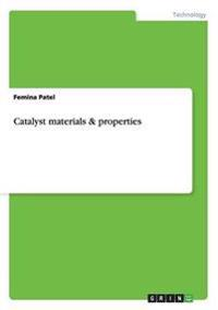 Catalyst Materials & Properties