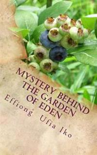 Mystery Behind the Garden of Eden