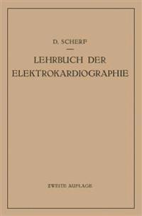 Lehrbuch Der Elektrokardiographie