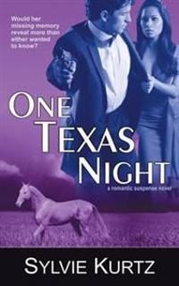 One Texas Night (a Romantic Suspense Novel)
