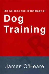 The Science and Technology of Dog Training
