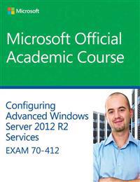 70-412 Configuring Advanced Windows Server 2012 Services R2