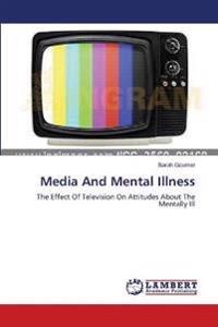 Media and Mental Illness