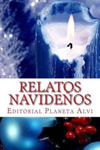 Relatos Navidenos: Editorial Planeta Alvi