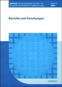 Jahrbuch Des Bundesinstituts Für Kultur Und Geschichte Der Deutschen Im Östlichen Europa, 2008
