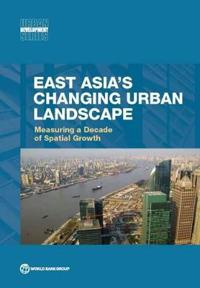 East Asia's Changing Urban Landscape