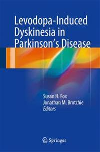 Levodopa-Induced Dyskinesia in Parkinson's Disease