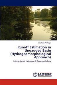 Runoff Estimation in Ungauged Basin (Hydrogeomorphological Approach)