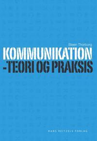 Kommunikation - teori og praksis