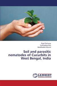 Soil and Parasitic Nematodes of Cucurbits in West Bengal, India