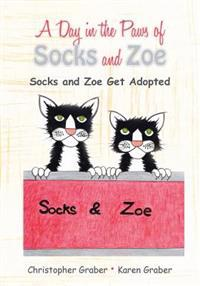 A Day in the Paws of Socks and Zoe: Socks and Zoe Get Adopted