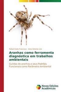 Aranhas Como Ferramenta Diagnostica Em Trabalhos Ambientais