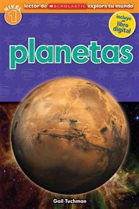 Planetas (Lector de Scholastic Explora Tu Mundo Nivel 1): (Spanish Language Edition of Scholastic Discover More Reader Level 1: Planets)