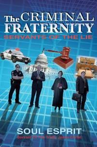 The Criminal Fraternity