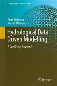 Hydrological Data Driven Modelling