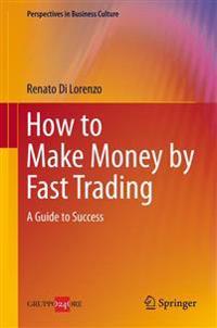 Guadagnare in Borsa Con Il Trading Veloce