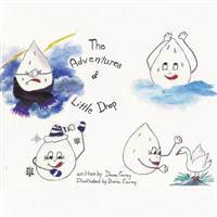 The Adventures of Little Drop