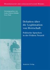 Debatten Über Die Legitimation Von Herrschaft
