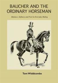 Baucher and the Ordinary Horseman
