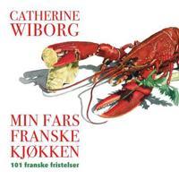 Min fars franske kjøkken - Catherine Wiborg pdf epub
