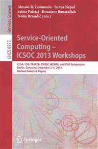 Service-oriented Computing--icsoc 2013 Workshops