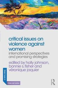 Critical Issues on Violence Against Women