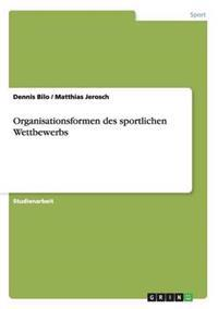 Organisationsformen Des Sportlichen Wettbewerbs