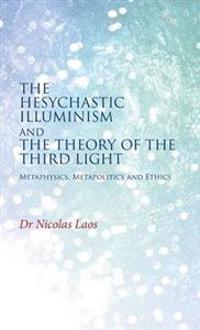 The Hesychastic Illuminism and the Theory of the Third Light