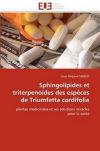 Sphingolipides Et Triterpenoides Des Especes de Triumfetta Cordifolia