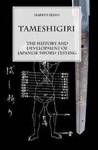 Tameshigiri - the History and Development of Japanese Sword Testing