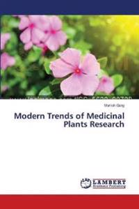 Modern Trends of Medicinal Plants Research