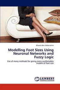 Modelling Foot Sizes Using Neuronal Networks and Fuzzy Logic