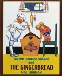 Snipp Snapp Snurr and the Gingerbread