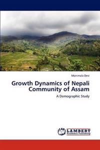 Growth Dynamics of Nepali Community of Assam