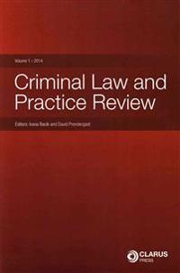 Criminal Law and Practice Review 2014