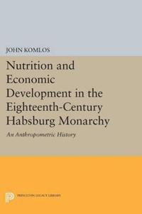 Nutrition and Economic Development in the Eighteenth-Century Habsburg Monarchy