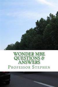 Wonder MBE Questions & Answers: No More Multi Bar Tears in Law School