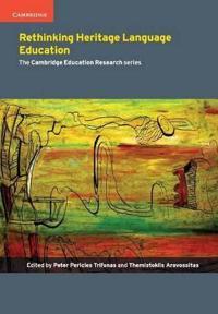 Rethinking Heritage Language Education