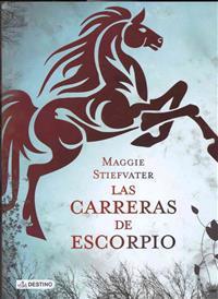 Las carreras de escorpio / The Scorpio Races