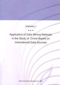 Application of Data Mining Methods in the Study of Crime Based on International Data Sources