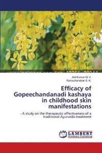 Efficacy of Gopeechandanadi Kashaya in Childhood Skin Manifestations