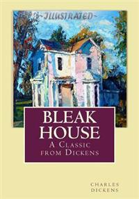 Bleak House: A Classic from Dickens