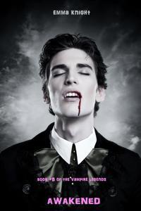 Awakened (Book #5 of the Vampire Legends)